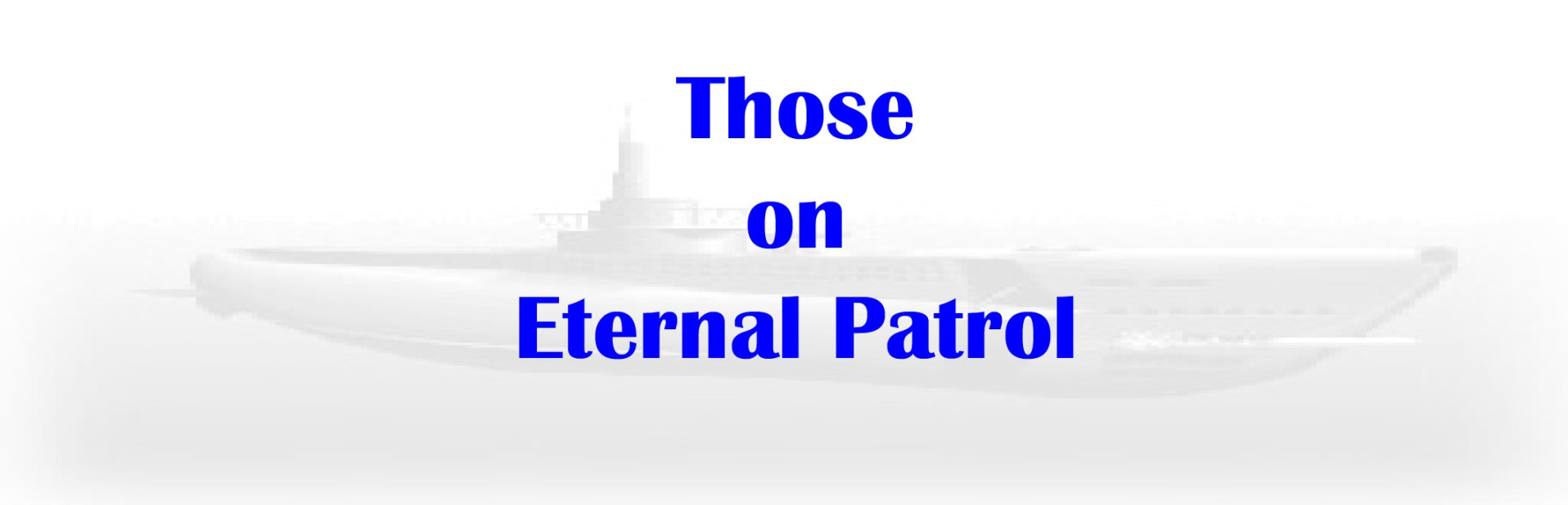 Those on Eternal Patrol